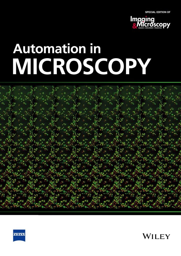 Automation in Microscopy. Special Edition of Imaging&Microscopy, 2016.
