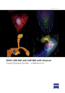 ZEISS LSM 800 and LSM 880 with Airyscan: Imaging Biological Samples – a Reference List